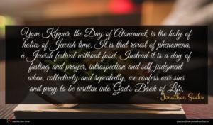Jonathan Sacks quote : Yom Kippur the Day ...
