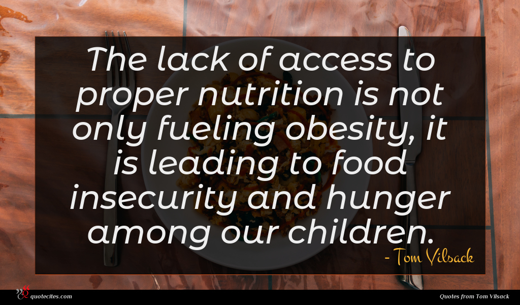 The lack of access to proper nutrition is not only fueling obesity, it is leading to food insecurity and hunger among our children.