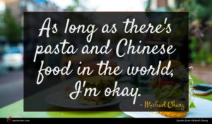 Michael Chang quote : As long as there's ...