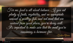 Curtis Stone quote : For me food is ...