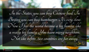Jet Li quote : In the States you ...