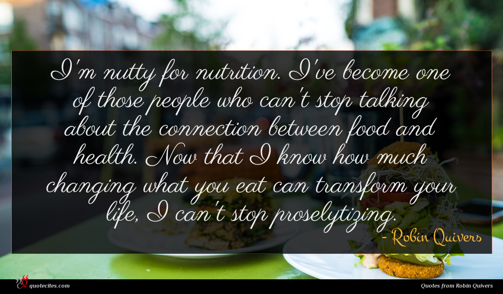 I'm nutty for nutrition. I've become one of those people who can't stop talking about the connection between food and health. Now that I know how much changing what you eat can transform your life, I can't stop proselytizing.