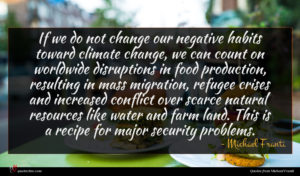 Michael Franti quote : If we do not ...