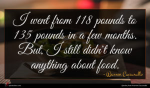 Warren Cuccurullo quote : I went from pounds ...