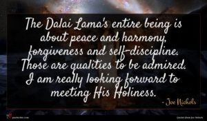 Joe Nichols quote : The Dalai Lama's entire ...