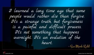 Sue Monk Kidd quote : I learned a long ...
