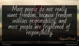 Sigmund Freud quote : Most people do not ...