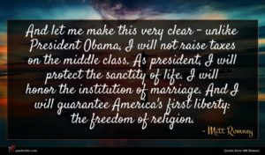 Mitt Romney quote : And let me make ...