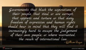William Hague quote : Governments that block the ...