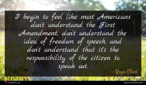 Roger Ebert quote : I begin to feel ...