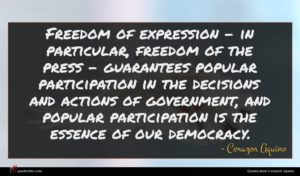 Corazon Aquino quote : Freedom of expression - ...