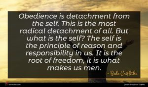 Bede Griffiths quote : Obedience is detachment from ...
