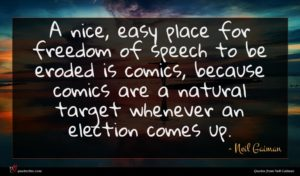 Neil Gaiman quote : A nice easy place ...