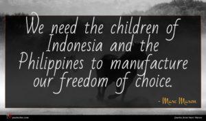 Marc Maron quote : We need the children ...