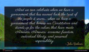 John Boehner quote : And we can celebrate ...