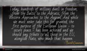 David Cameron quote : Today hundreds of millions ...