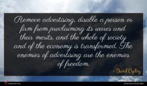 David Ogilvy quote : Remove advertising disable a ...