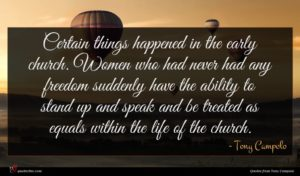 Tony Campolo quote : Certain things happened in ...