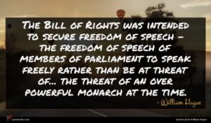 William Hague quote : The Bill of Rights ...