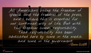 Steven Hatfill quote : All Americans value the ...
