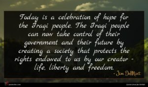Jim DeMint quote : Today is a celebration ...