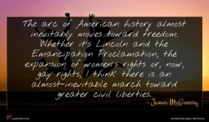 James McGreevey quote : The arc of American ...