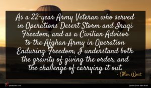 Allen West quote : As a -year Army ...