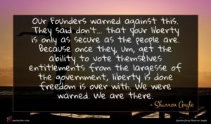Sharron Angle quote : Our Founders warned against ...