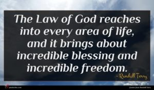 Randall Terry quote : The Law of God ...
