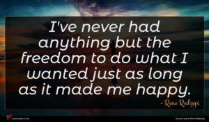 Rene Redzepi quote : I've never had anything ...