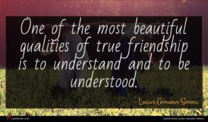 Lucius Annaeus Seneca quote : One of the most ...