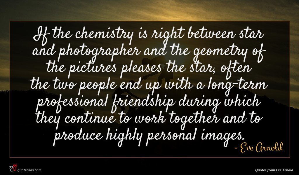 If the chemistry is right between star and photographer and the geometry of the pictures pleases the star, often the two people end up with a long-term professional friendship during which they continue to work together and to produce highly personal images.