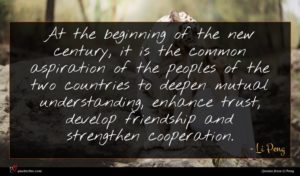 Li Peng quote : At the beginning of ...