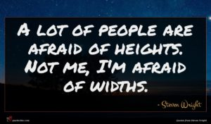 Steven Wright quote : A lot of people ...