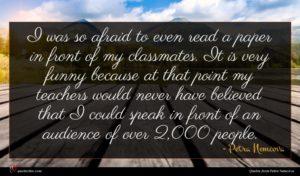 Petra Nemcova quote : I was so afraid ...