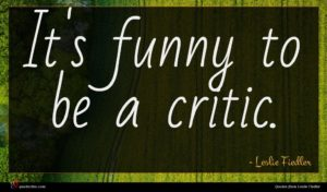 Leslie Fiedler quote : It's funny to be ...