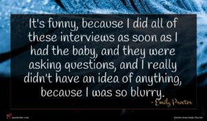Emily Procter quote : It's funny because I ...