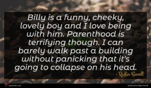 Rufus Sewell quote : Billy is a funny ...