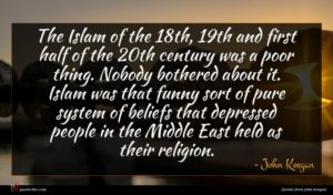John Keegan quote : The Islam of the ...