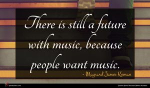 Maynard James Keenan quote : There is still a ...