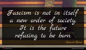 Aneurin Bevan quote : Fascism is not in ...