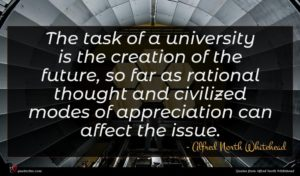 Alfred North Whitehead quote : The task of a ...
