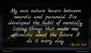 Martha Beck quote : My own nature hovers ...