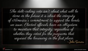 John Sununu quote : The debt-ceiling vote isn't ...