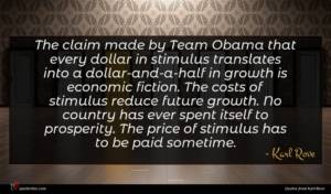 Karl Rove quote : The claim made by ...