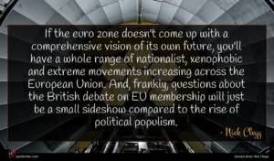 Nick Clegg quote : If the euro zone ...