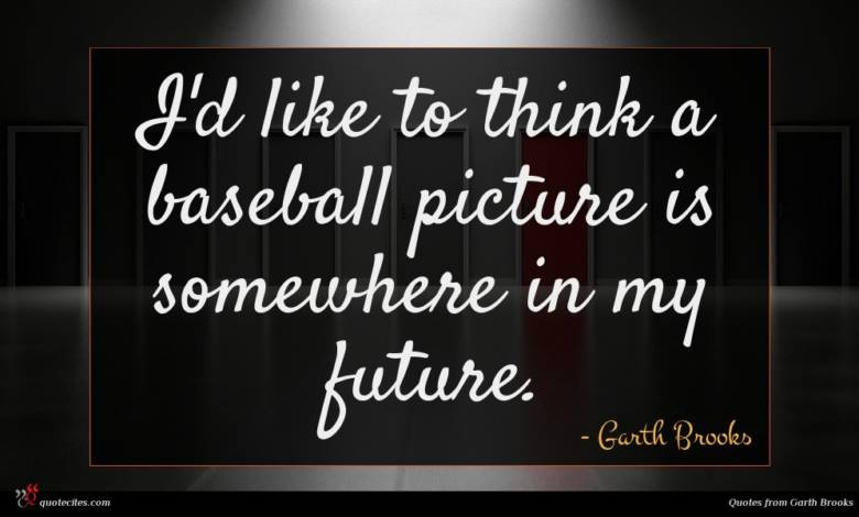 I'd like to think a baseball picture is somewhere in my future.