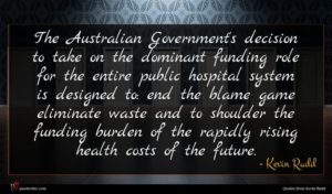 Kevin Rudd quote : The Australian Government's decision ...