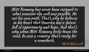 Mitch McConnell quote : Mitt Romney has never ...