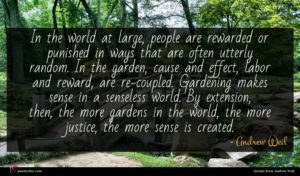 Andrew Weil quote : In the world at ...